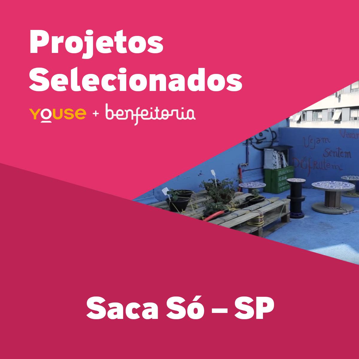 Projetos Selecionados - Saca Só - SP