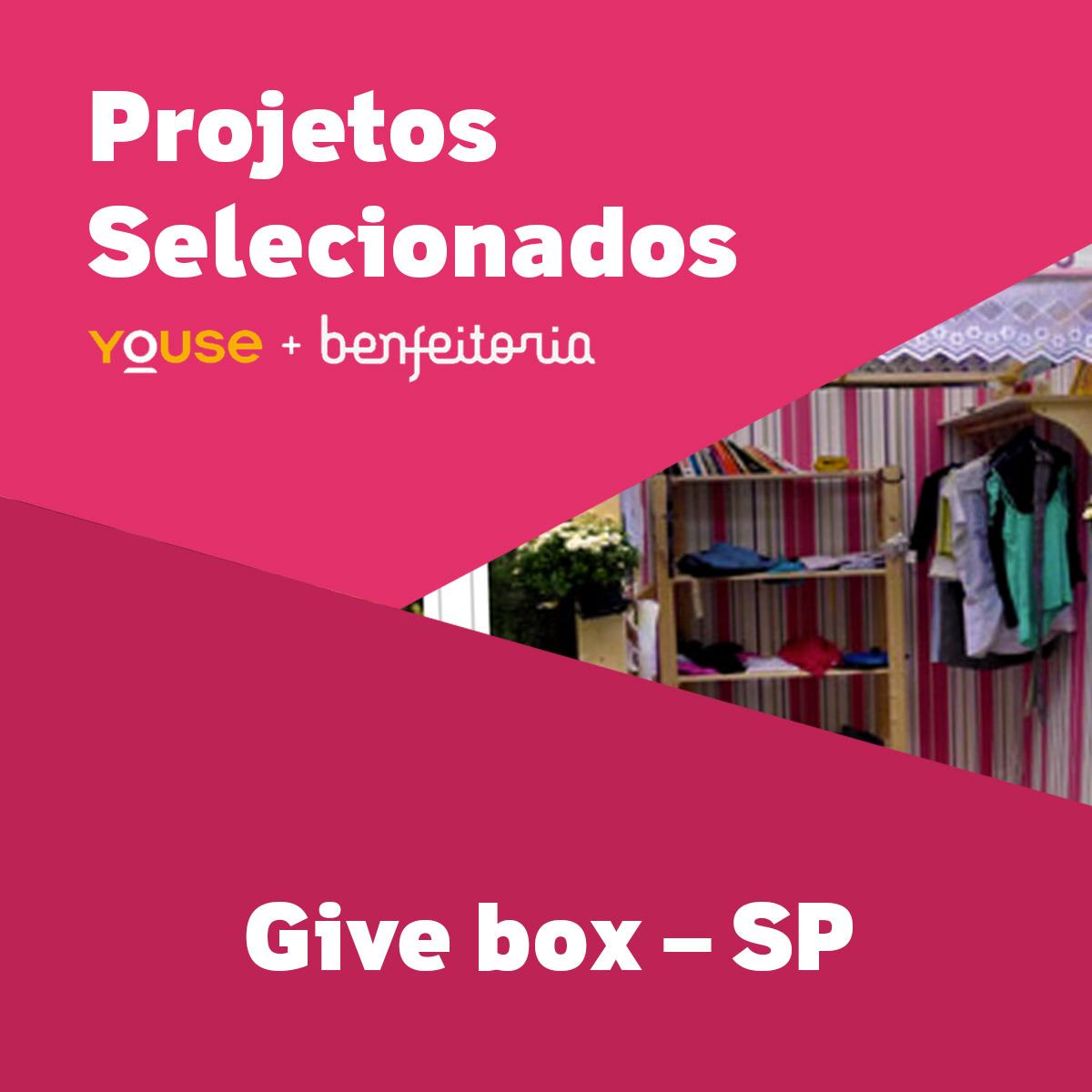 Projetos Selecionados - Give box - SP