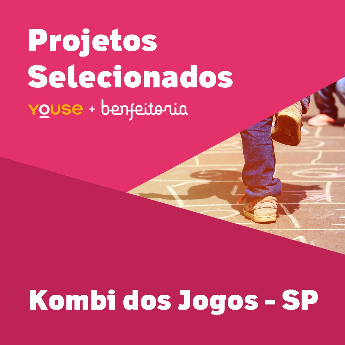 Projetos Selecionados - Kombi dos Jogos - SP