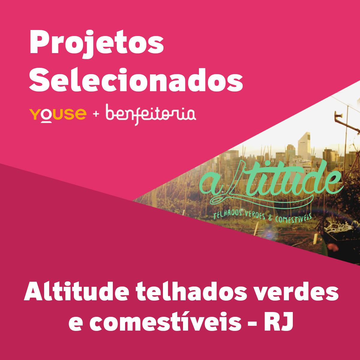 Projetos Selecionados - Altitude telhados verdes e comestíveis - RJ
